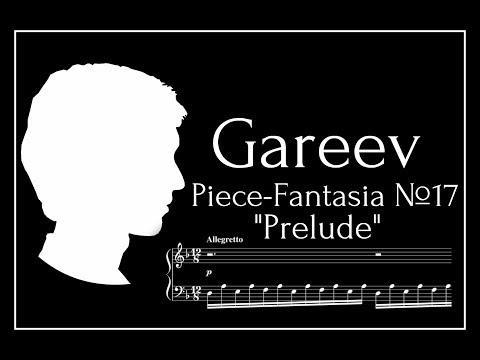 Gareev Artem - Piece-Fantasia №17 ''Prelude''