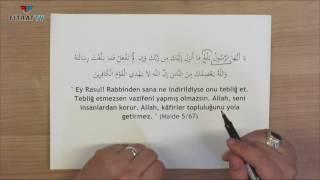Yetişkinler için Yaz Kur'an Kursu | Maide 67. Ayet