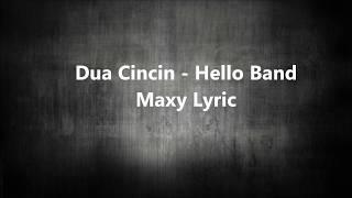 Dua Cincin Hello Band Lirik MP3