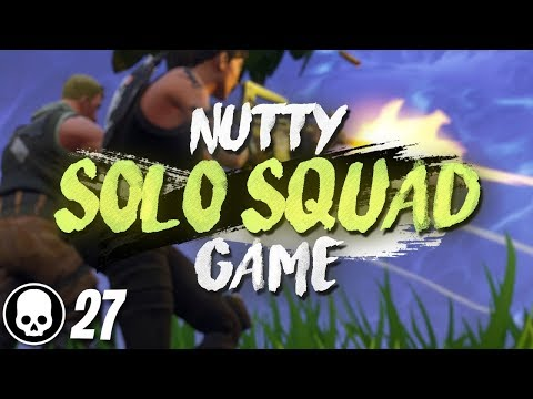 NUTTY 27 KILL GAME! Solo Squad Gameplay (Fortnite Battle Royale)
