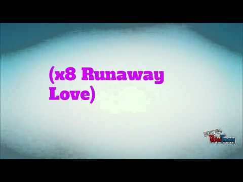 Runaway Love Lyrics