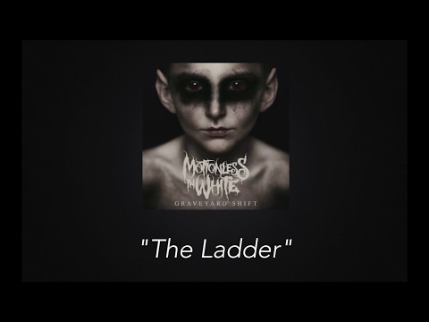 Motionless in White - The Ladder [Lyric Video]