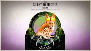 CASSIMM - Silent To Me (Julyan Dubson Remix)