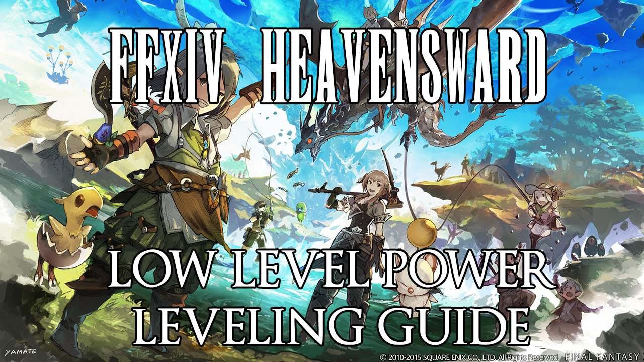 Ffxiv Alt Leveling ffxiv heavensward: power leveling guide levels 1-34