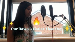 Our Dawn Is Hotter Than Day SEVENTEEN English Cover
