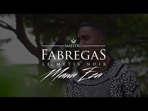 Fabregas Le Métis Noir - Mawa Eza