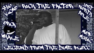 Rich The Factor Legend From The Dime Blocc