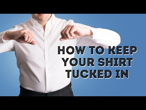 How To Keep Your Shirt Tucked In All Day - #1 Secret - What No One Is Telling You