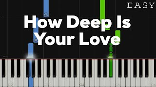 How Deep Is Your Love - Bee Gees | EASY Piano Tutorial