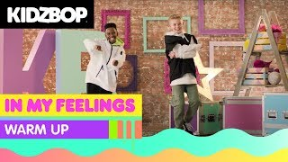 KIDZ BOP Kids - In My Feelings (Warm Up) [KIDZ BOP 2019]