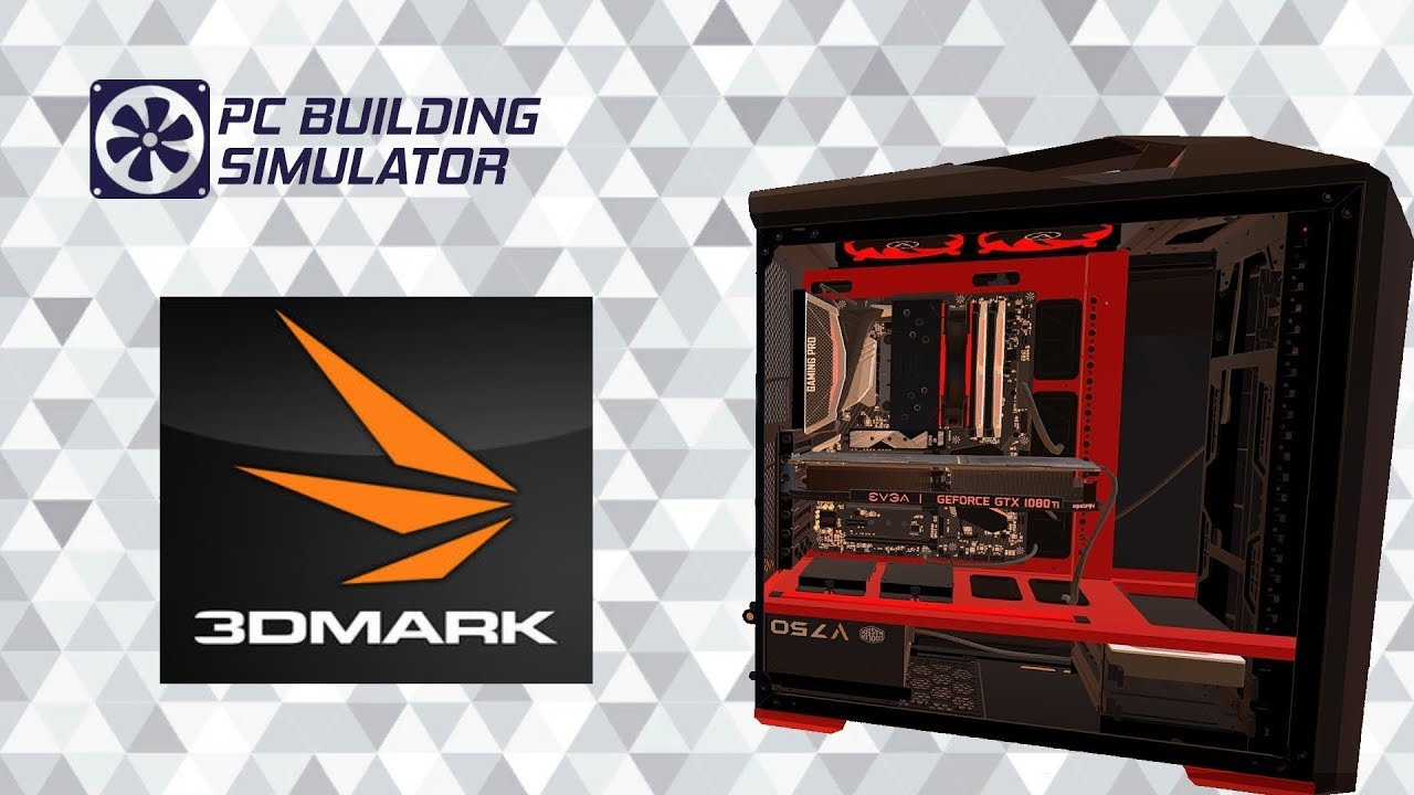 pc building simulator 3dmark score guide