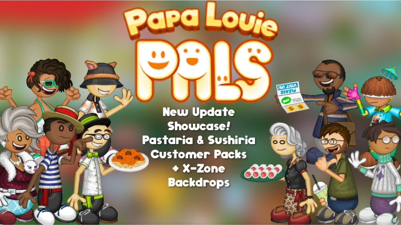 New Papa Louie Pals Update Customer Packs Showcase Papa S Sushiria Pastaria X Zone Backdrops Youtube