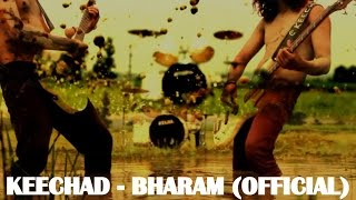 KEECHAD - BHARAM (OFFICIAL) || WITH LYRICS || NEW SEMI CLASSICAL SONGS 2014