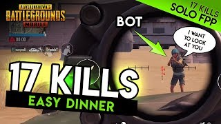 17-KILL EASY DINNER - WHERE IS EVERYONE? PUBG Mobile