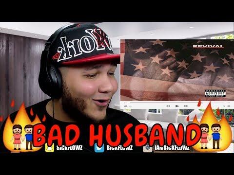 Eminem - Bad Husband (feat. X Ambassadors) REACTION!!