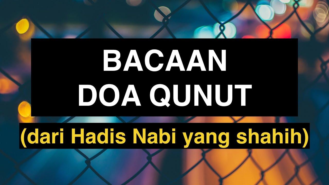 Doa Qunut Bacaan Doa Qunut Qunut Untuk Sholat Witir Dari Hadis Shahih