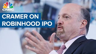 Jim Cramer on Robinhood IPO: This is the toughest one I've ever seen