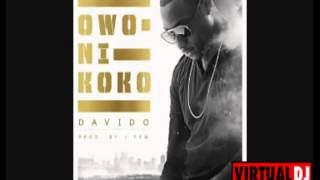 Davido - OWO NI KOKO (Official Video)..Remix by Omo Baba Oloye..Da sting