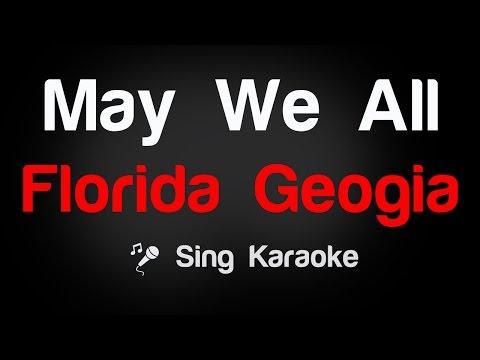 Florida Geogia - May We All Karaoke Lyrics