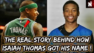 The Real Story Behind Isaiah Thomas And His Legendary Name !