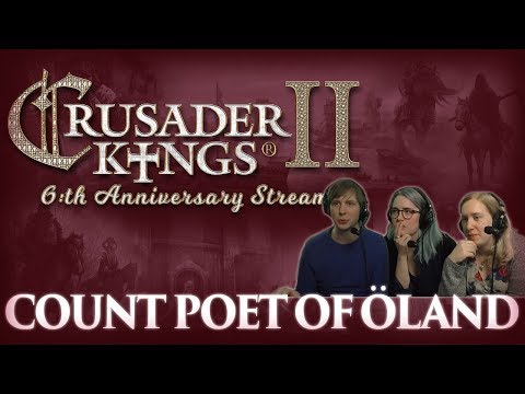 CK2: Anniversary Succession Game - Count Poet of Öland