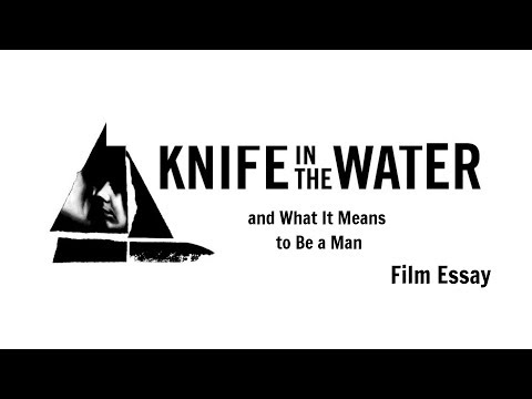 Knife In The Water And What It Means To Be A Man (Film Analysis)