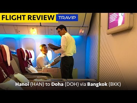QATAR AIRWAYS BUSINESS CLASS: Hanoi-Bangkok-Doha - QR835 | Travip Flight Review