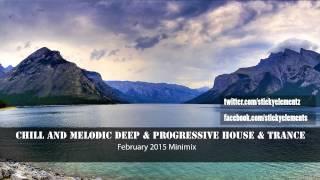 February 2015 mix: Melodic Deep & Progressive House & Trance