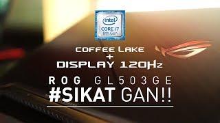 Laptop ROG paling Price to Performance Asus ROG GL503GE   Cakep + kenceng, butuh apa lagi ?
