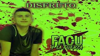 DISFRUTO - FACU Y La Fuerza (KARAOKE)