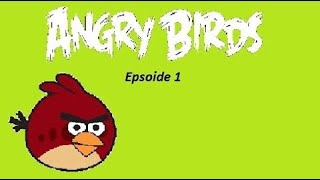 Angry Birds - Epsoide 1