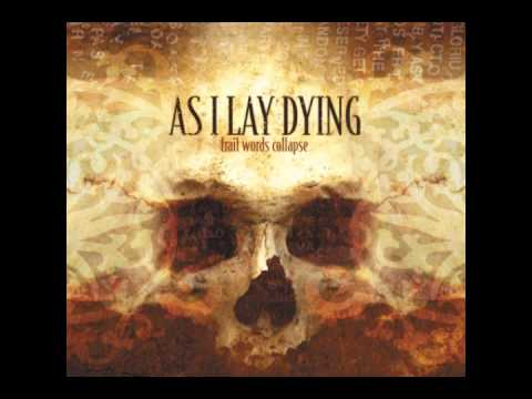 As I Lay Dying-The Sound Of Truth lyrics in the description