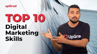 Top 10 Digital Marketing Skills | Online Learning Program | upGrad