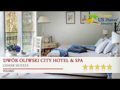 Dwór Oliwski City Hotel & SPA - Gdańsk Hotels, Poland