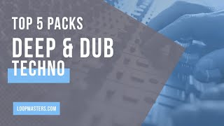 Top 5 - Best Deep Dub Techno Sample Packs | Techno Loops Samples Sounds