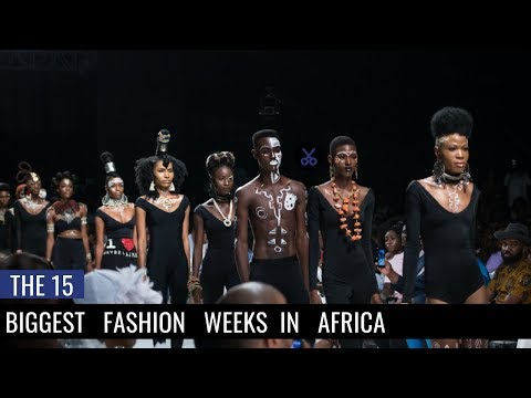 The Biggest Fashion Weeks in Africa | Business Sense