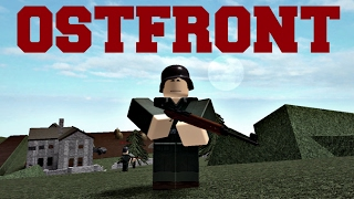 Roblox Ostfront - The Best WW2 Game?