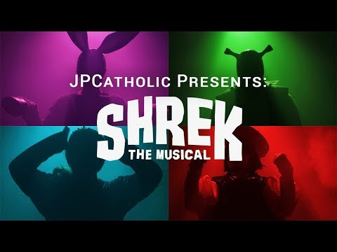 Now Showing: Shrek the Musical - Presented by JPCatholic
