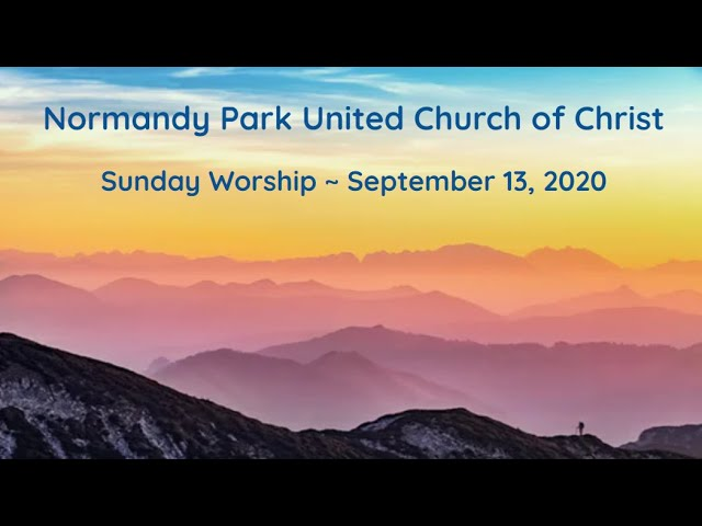 NPUCC Worship for Sunday, September 13th, 2020
