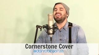 Cornerstone - Hillsong United Cover