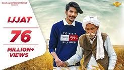 Gulzaar Chhaniwala - IJJAT (OFFICIAL)  Latest Haryanvi Songs Haryanavi 2019   New Haryanvi Song 2019