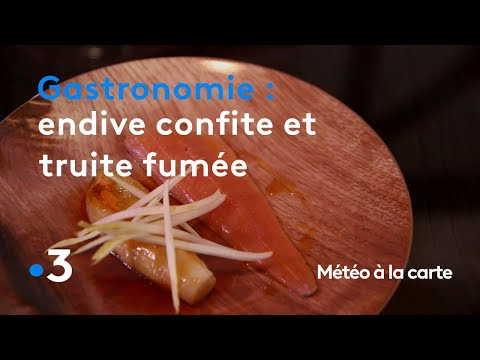 gastronomie-:-endive-confite-et-truite-fumée---météo-à-la-carte