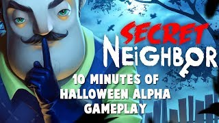 Secret Neighbor - 10 Minutes Halloween Alpha Gameplay [Rus]