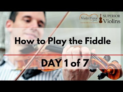 How To Play The Fiddle