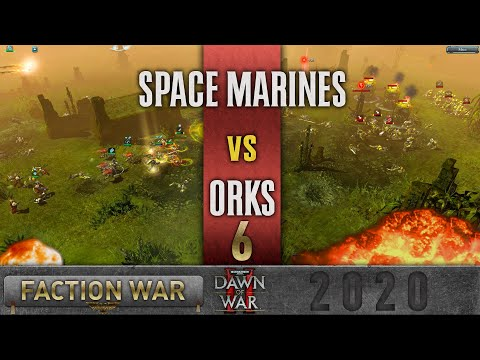 dawn-of-war-2---faction-wars-2020-|-space-marines-vs-orks-#6