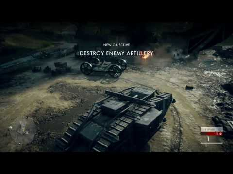 Battlefield 1 - Over the Top: Repair Tank Outside, Destroy Enemy Artillery, Capture Big Willy's Farm