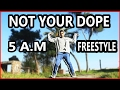 Not Your Dope 5 A M Freestyle Friday Popping Animation mp3