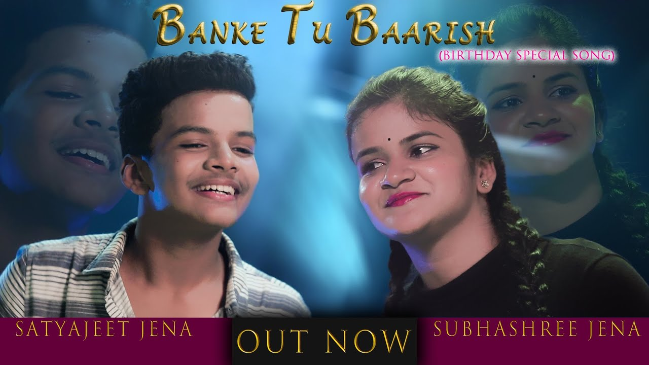 BANKE TU BAARISH || Satyajeet || Subhashree || Birthday Special Song || Romantic Songs 2020