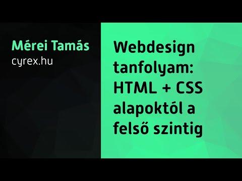 Webdesign Tanfolyam: HTML + CSS Alapoktól A Felső Szintig