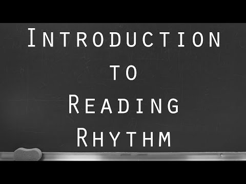 Introduction to Reading Rhythm Notation